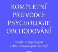Kompletní průvodce psychologie obchodování